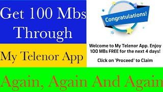 How To Get 100 MBs From My Telenor App Again And Again    Get 100 Mbs On Every Telenor Number screenshot 3