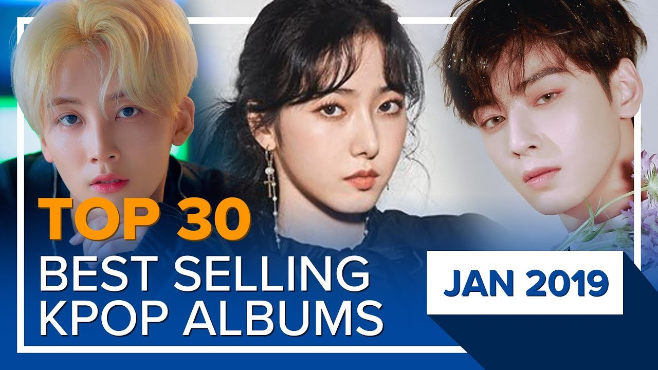 [TOP 30] Best selling K-POP albums|January 2019 (Based on Hanteo Chart)