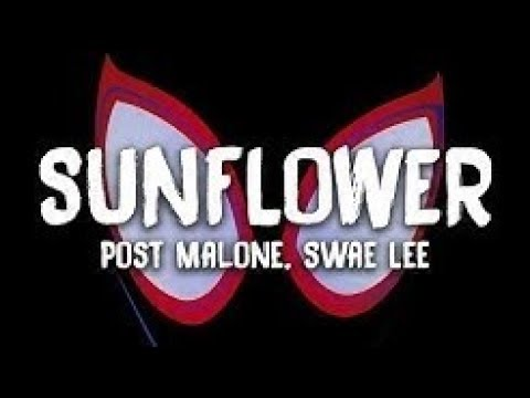 Post Malone, Swae Lee - Sunflower (Spider-Man: Into the Spider-Verse) (Ringtone)