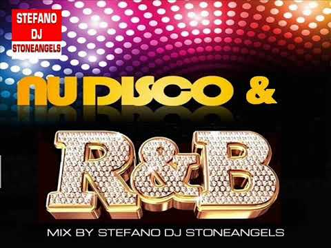RHYTHM AND BLUES  & NU DISCO FUNK MIX BY STEFANO DJ STONEANGELS