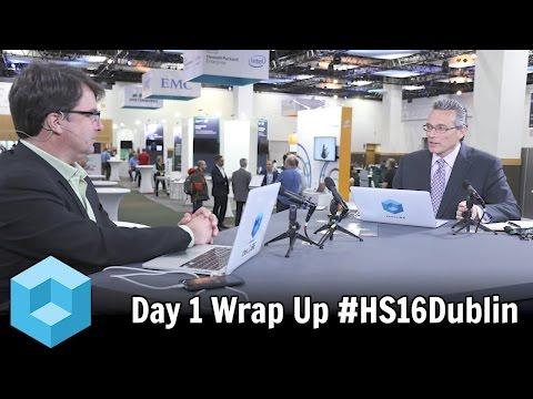 Day One Wrap - Hadoop Summit 2016 Dublin - #HS16Dublin - #theCUBE