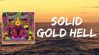 Solid Gold Hell (Lyrics) by Monster Magnet