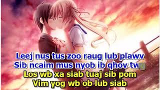 Tsab Mim Xyooj - Leej Nus Tus Zoo (Karaoke)
