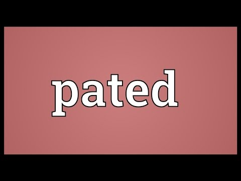 Pated Meaning