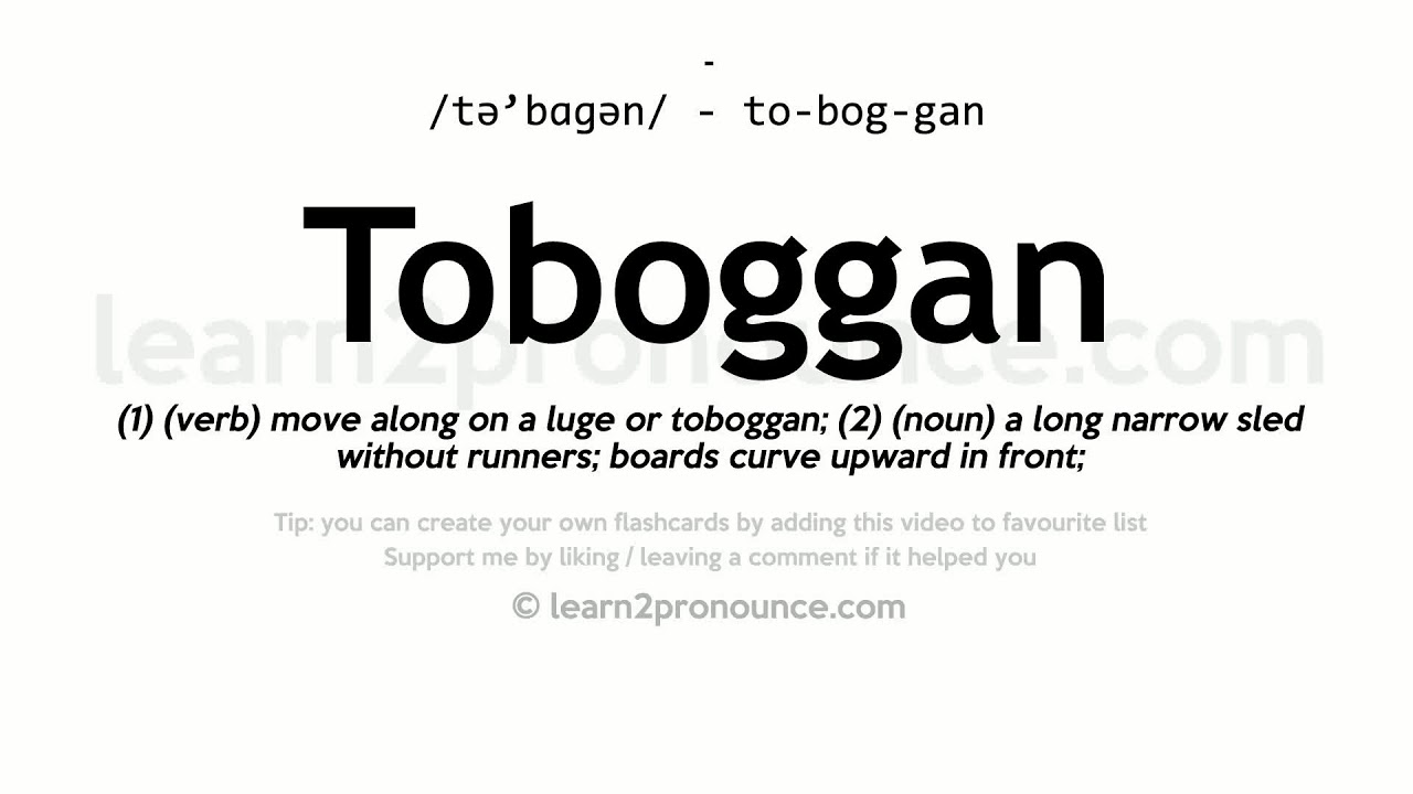 Toboggan pronunciation and definition