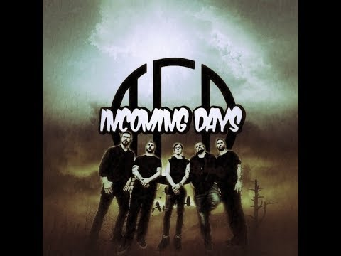 Incoming Days - Wake Me Up