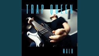 Download Trap Queen