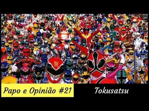 Papo e Opinião #21 - Tokusatsu