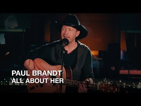 Paul Brandt  All About Her  First Play