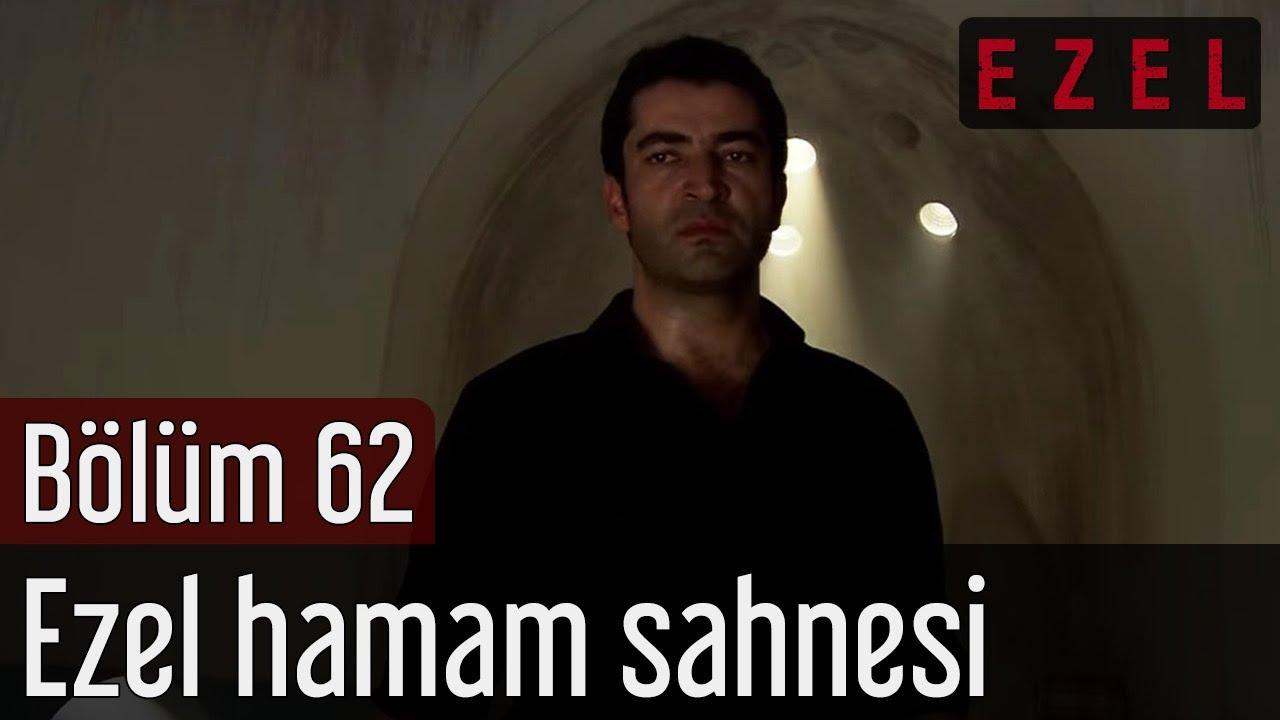 Ezel 62.Bölüm Ezel Hamam Sahnesi