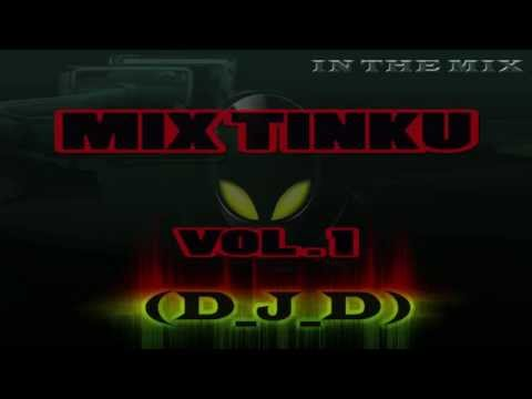 Mix Tinkus Vol 1 By D J D