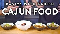 Cajun Food | Basics with Babish (feat. Isaac Toups)
