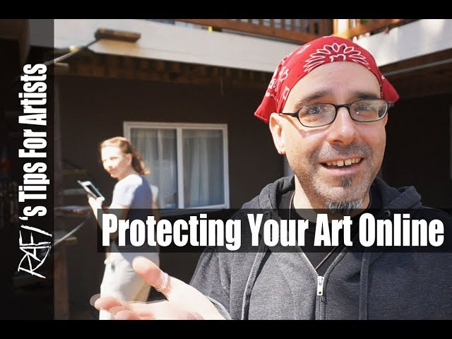 Protecting Your Art Online - Tips For Artists