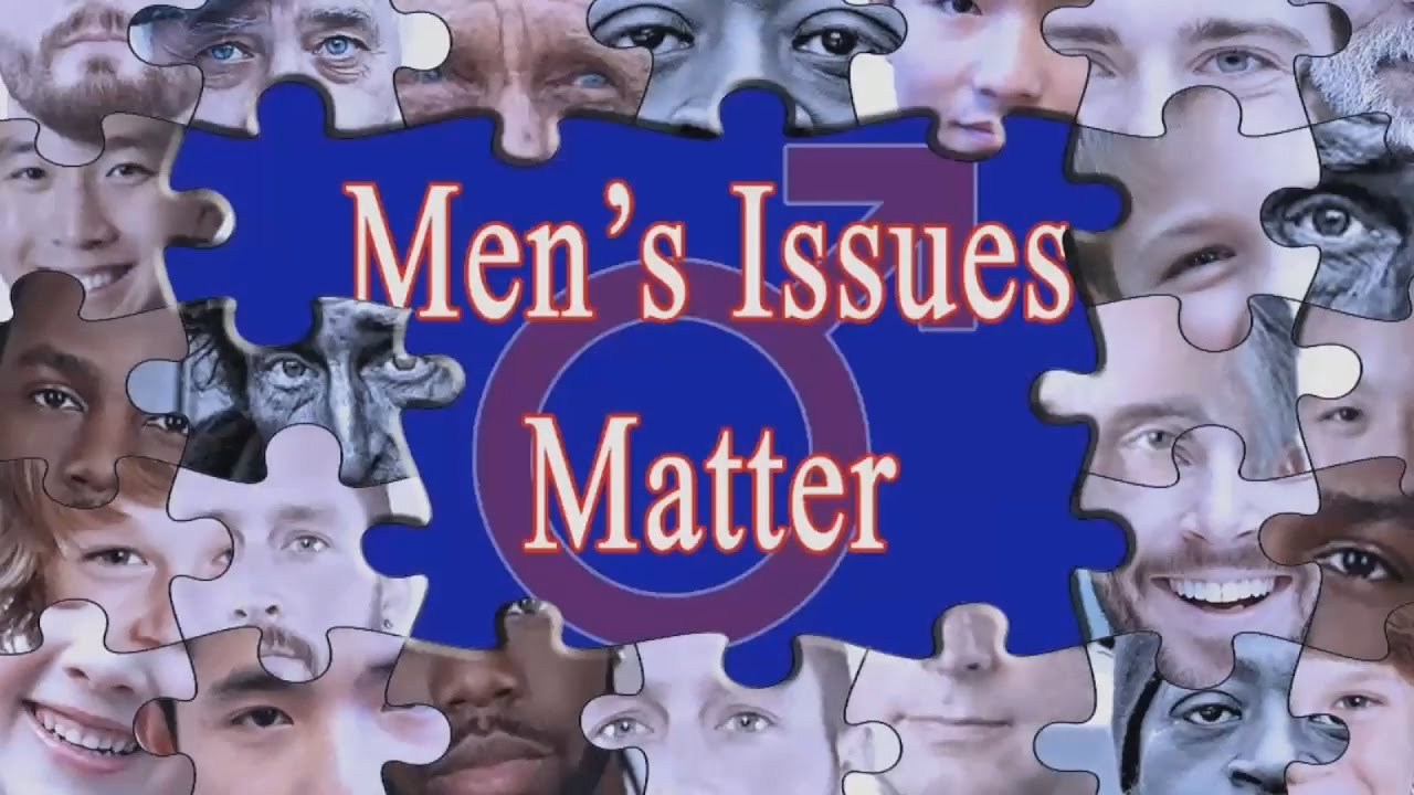 late mens issues matter - 1280×720