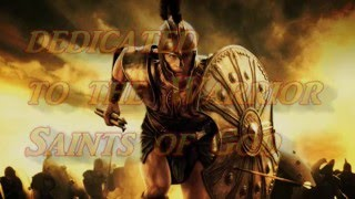 dedicated to the warrior saints of god