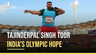 Tajinderpal Singh Toor India's Olympic Hope | India At Tokyo Olympics