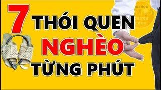 7 Thói Quen Khiến Bạn NGHÈO Từng Phút ⏰ - Bài Học Thành Công