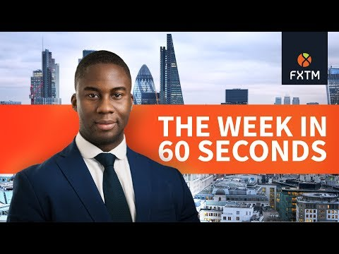 The week in 60 seconds | FXTM | 28/01/2019