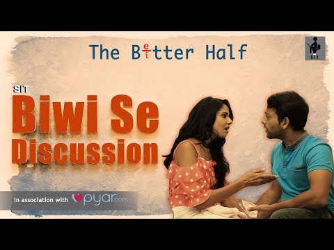 SIT | The Better Half | BIWI SE DISCUSSION | E 4