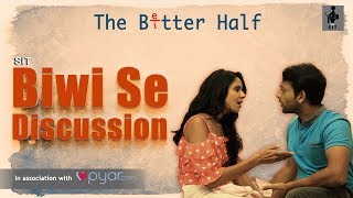 SIT | The Better Half | BIWI SE DISCUSSION | S1 E4