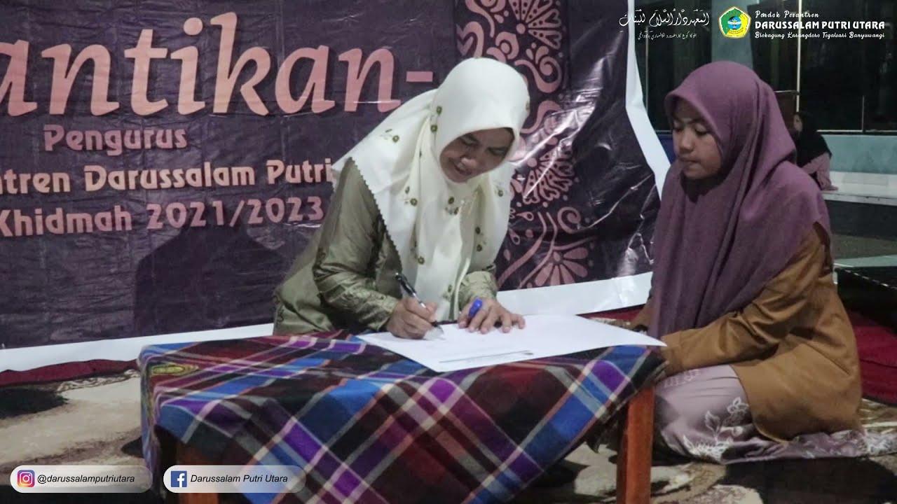 Reformasi dan Pelantikan Pengurus Pesantren, Keamanan Putri Utara | PP. Putri Darussalam Blokagung