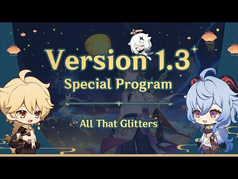 Version 1.3 Special Program|Genshin Impact