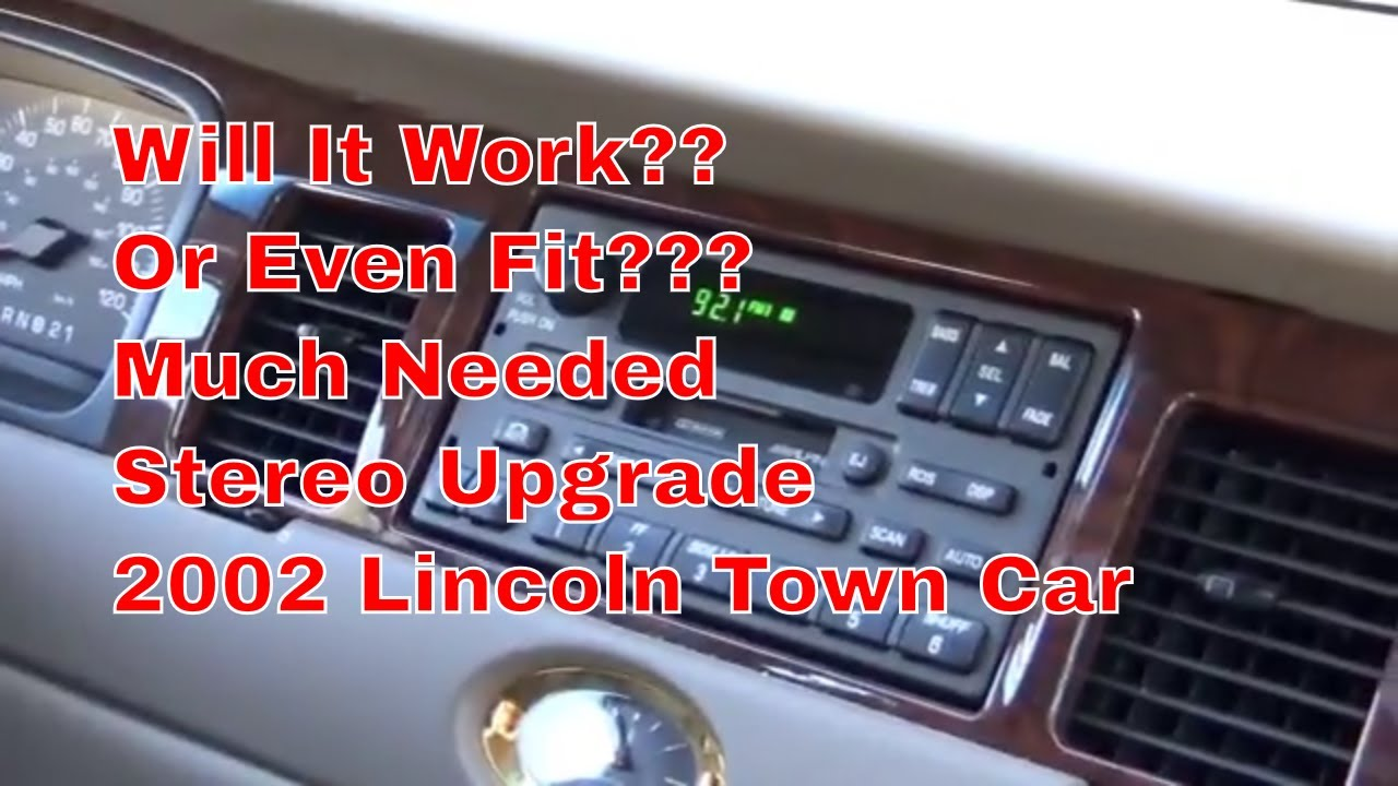 2002 Lincoln Town Car Pioneer Deh X8800bhs Stereo Upgrade Will It