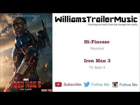 Iron Man 3 TV Spot 4 Music - (Hi-Finesse) Raucous