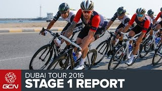 Dubai Tour 2016 Stage 1 Race Report