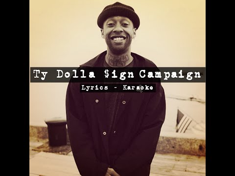 Ty Dolla $ign–Campaign (Ft. Future) [Lyrics - Karaoke]