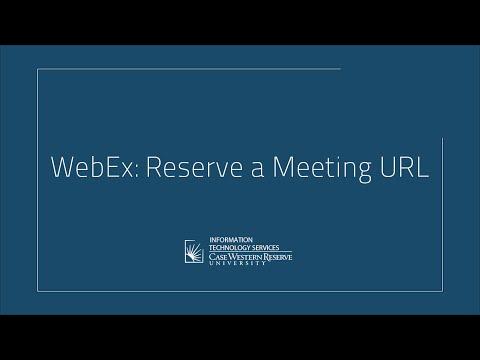 WebEx: Reserve a Meeting URL - YouTube