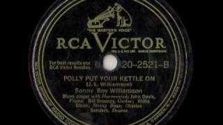 Sonny Boy Williamson - Polly Put Your Kettle On (Blues Bopper)