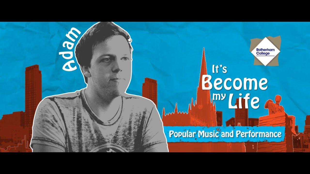 Adam - Rotherham College - Popular Music & Performance