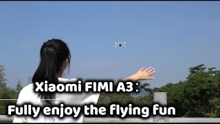 Xiaomi FIMI A3 1080P RC Drone Official Video