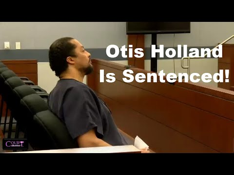 Otis Holland Sentencing 09/07/16