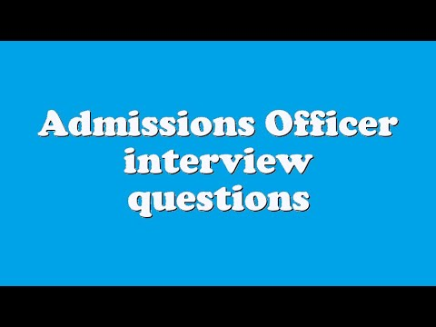 Admissions Officer Interview Questions   YouTube