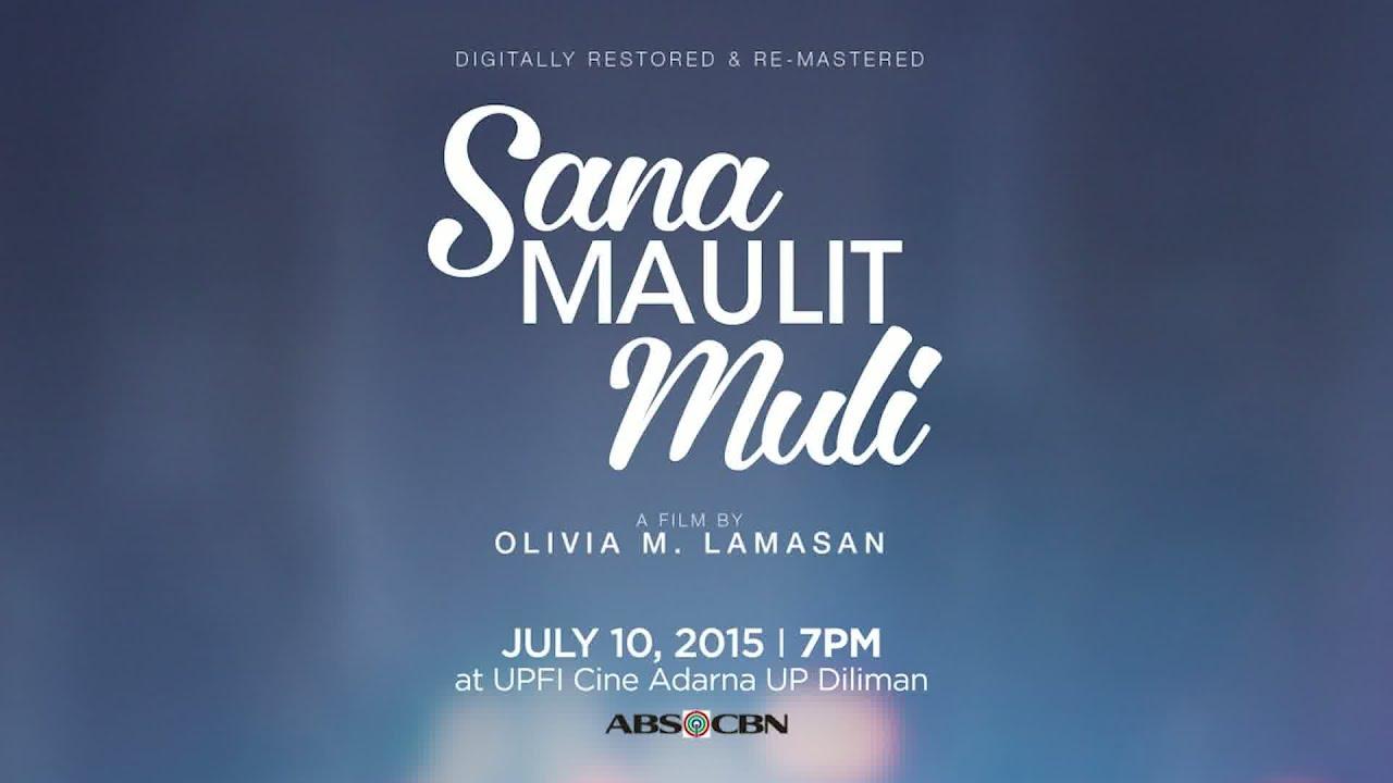 Watch full episode of Sana Maulit Muli | Philippine Drama ...