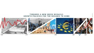 Towards a New Greek Miracle: Growth Policies for the Decades to Come