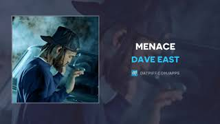 Dave East - Menace (AUDIO)