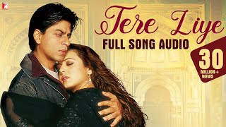 Tere Liye Full Song Audio Veer Zaara Lata Mangeshkar Roop Kumar Rathod Late Madan Mohan