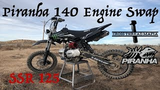 SSR 125 PIRANHA 140 MOTOR SWAP