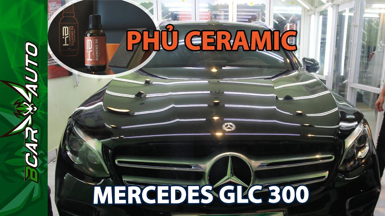 Phủ Ceramic Công Nghệ Mỹ Bao Ngầu Cho Xe Mercedes GLC 300 | Bcar Auto Center