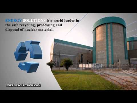 EnergySolutions | Protecting the Environment through Its Nuclear Services