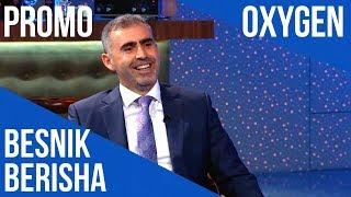 OXYGEN PROMO – 30.06.2018 ora 21:00 në Klan Kosova
