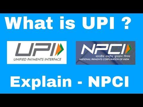 What  is UPI? Explain - Unified Payment Interface | NPCI [Hindi]
