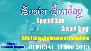 Baixar Gitel Jesu।।Easter Sunday।।Choitali Thigidi।।Garo Gospel Song।।Official Audio 2019
