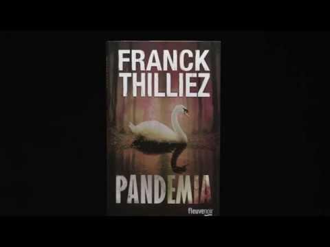 Franck Thilliez présente Pandémia