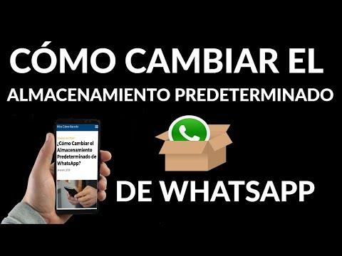 Cómo Cambiar el Almacenamiento Predeterminado de WhatsApp