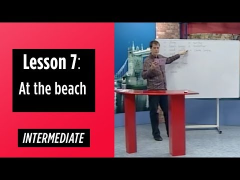 Intermediate Levels - Lesson 7: At The Beach