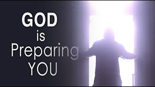 God is Preparing You to Work for Him! // Ambassadors of Christ